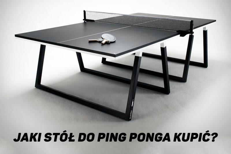 9fb520a93fd9 Jaki stół do ping ponga lub tenisa stołowego wybrać  Opinie